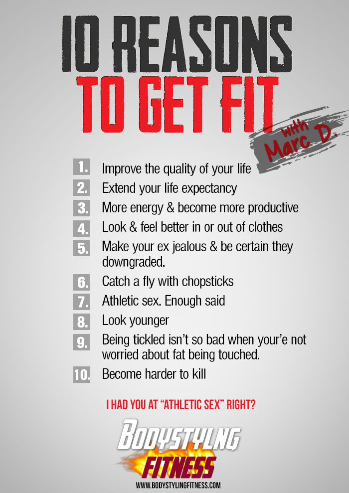 the reasons why exercise is good for you Top 10 reasons you don't exercise  that's a good sign you need to make some changes to your routine  10 reasons you should start walking for.