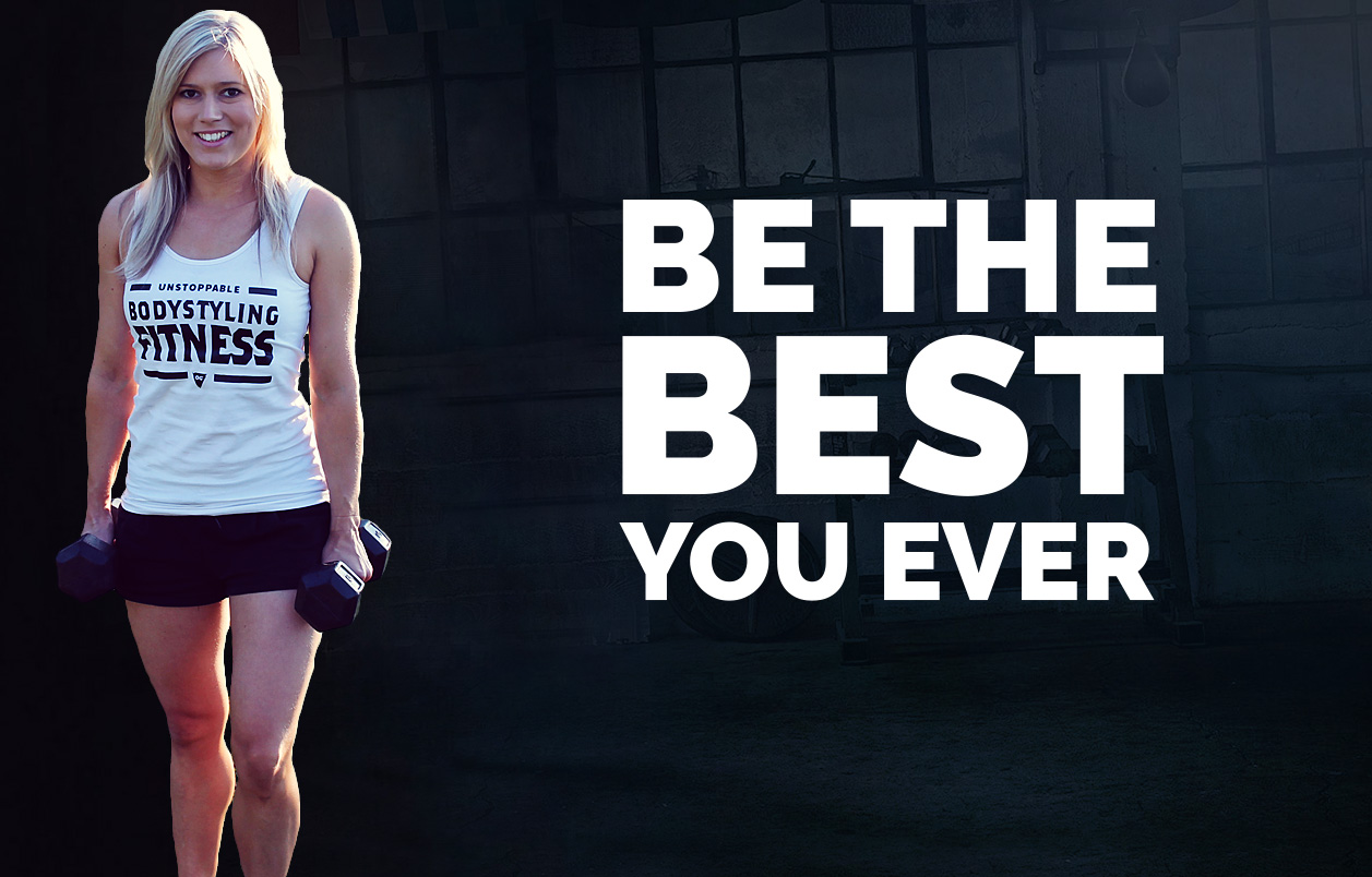 be the best you ever